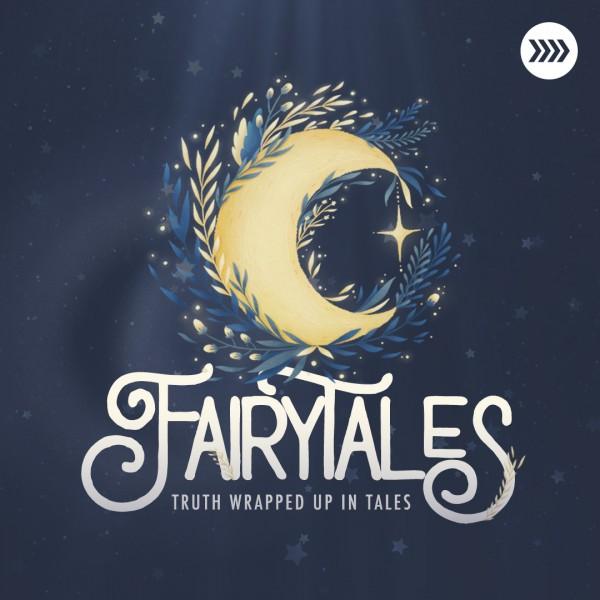 fairytales-week-3Fairytales   Week 3