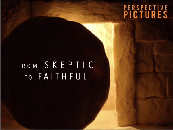 From Skeptic to Faithful
