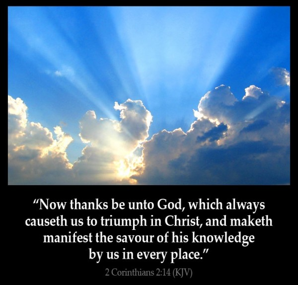 thanks-be-to-god-for-causing-us-to-triumphThanks Be To God For Causing Us To Triumph