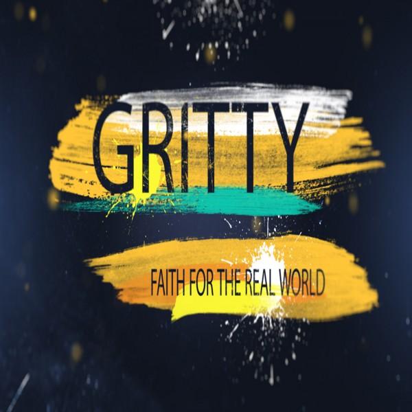 cr-gritty-not-ashamedCR  GRITTY