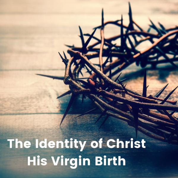 His Virgin Birth