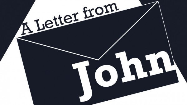 A letter from John - Part 1 - Walk with Christ