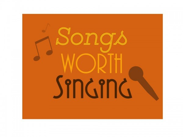 Songs Worth Singing - Part 2 - Blessed