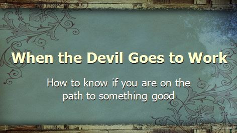 when-the-devil-goes-to-workWhen the Devil Goes to Work