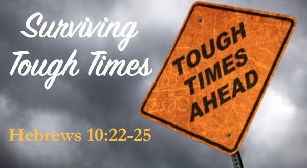 surviving-tough-timesSurviving Tough Times