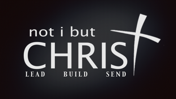 not i but CHRIST - Introductory Message