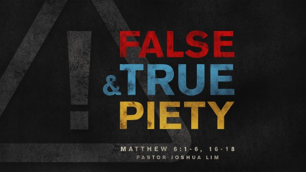 false-and-true-pietyFalse and True Piety