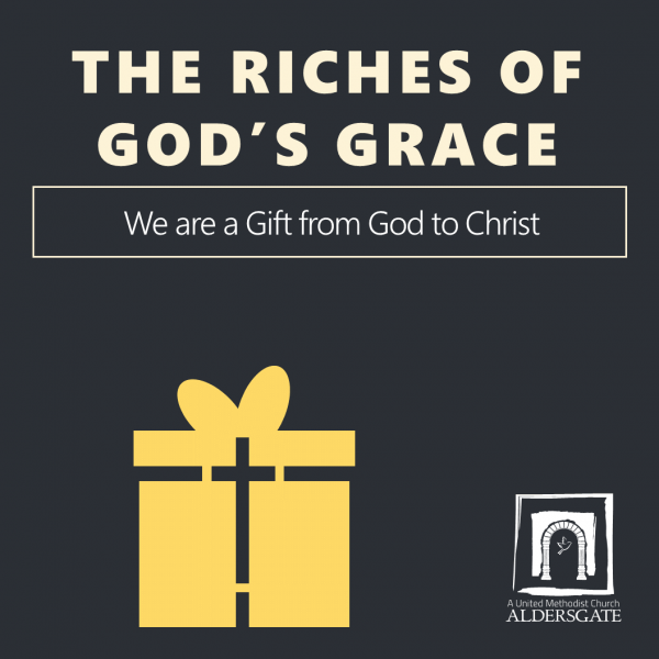 We Are a Gift from God to Christ
