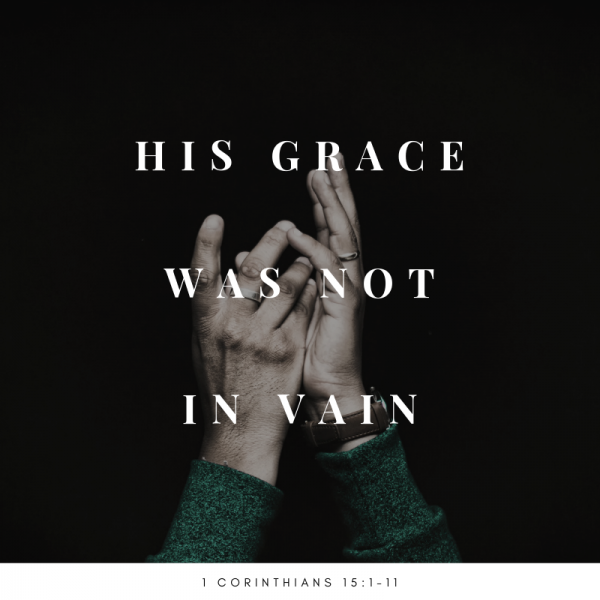 his-grace-was-not-in-vain-1-corinthians-151-11-jason-boothe
