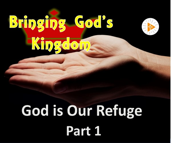 LOC Radio BGK4a God is Our Refuge -Part 1
