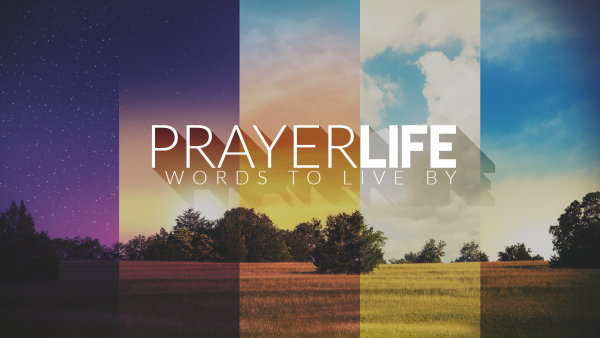PrayerLIFE - Week 1 - Where To Begin?