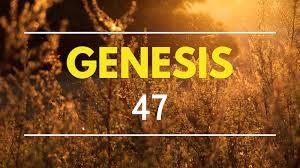 Genesis 47