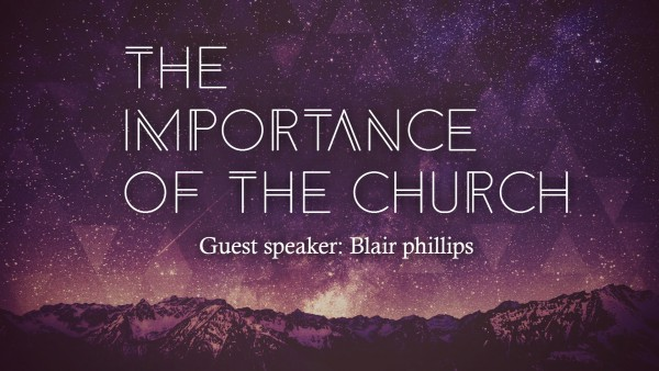 The importance of the Church -Jan 15, 2017
