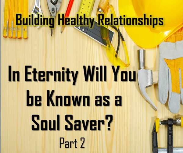 LOC Radio IN ETERNITY, WILL YOU BE KNOWN AS A SOUL SAVER  PART 2