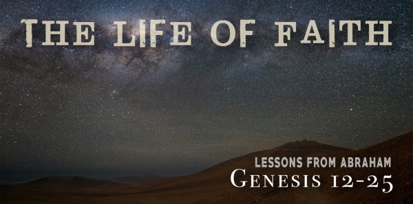 genesis-18-friend-of-god-faithful-in-prayerGenesis 18 - Friend of God, Faithful in Prayer