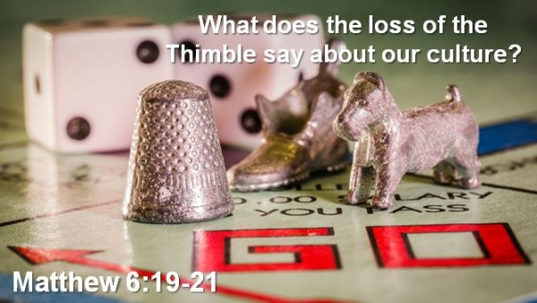 What does the loss of the Thimble say about our culture?