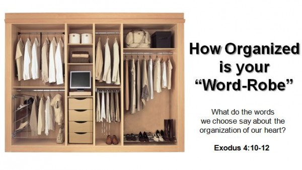 "How Organized is Your ""Word-Robe"""