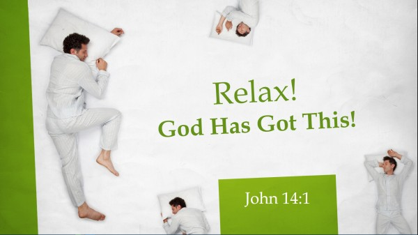 Relax! God Has Got This