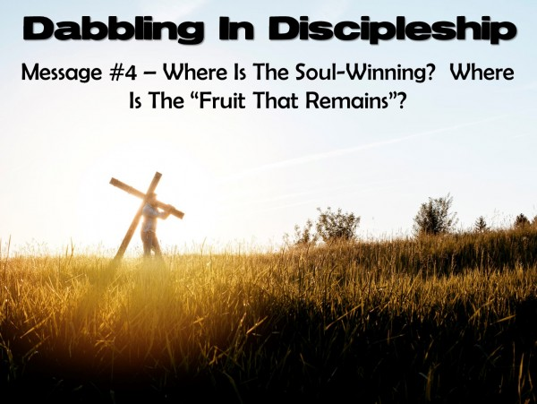 Dabbling In Discipleship- Message 4