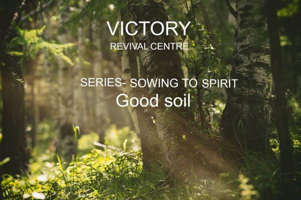 good-soil-part-5-mar-29-2019Good Soil Part 5 Mar 29, 2019