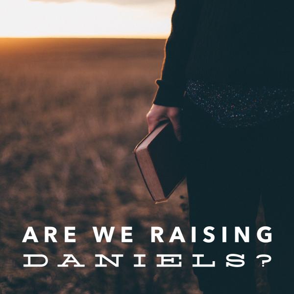 Raising Daniels
