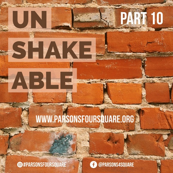 Unshakable Part 10