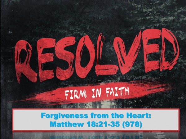 Part 5: Forgiveness from the Heart