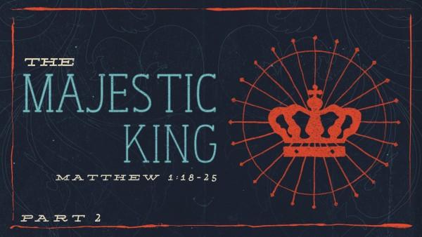 the-majestic-king-part-2The Majestic King (Part 2)
