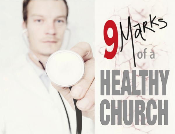 introduction-to-9marks-of-a-healthy-churchIntroduction to 9Marks of a Healthy Church