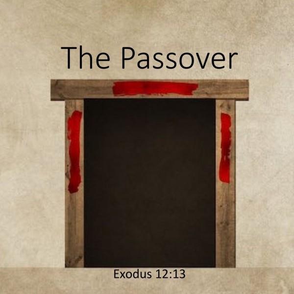 #43 The Passover, Exodus 12:13