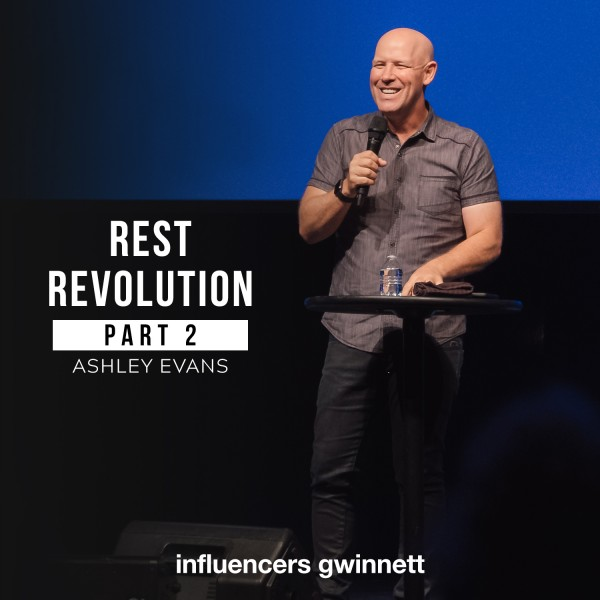 rest-and-peace-revolution-part-2-with-pastor-ashley-evansRest and Peace Revolution Part 2 with Pastor Ashley Evans