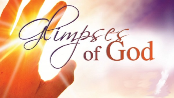 Glimpses of God (Great and Good)