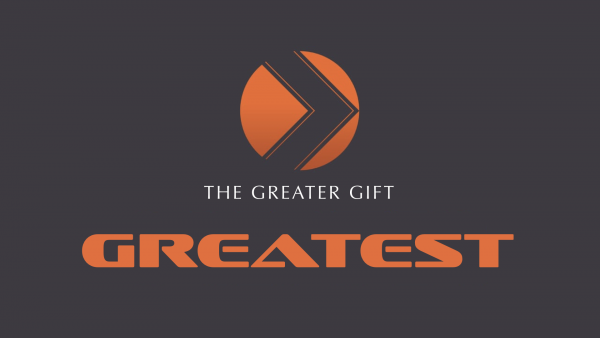 The Greater Gift