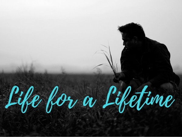 Life for a Lifetime -Sep 4th,2016