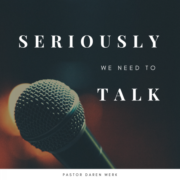 seriously-we-need-to-talk-october-20th-2019