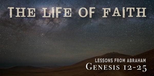 Genesis 22 -  Faith on Trial