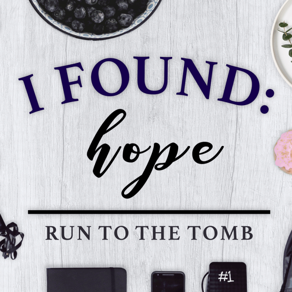 I Found: Hope (Easter)