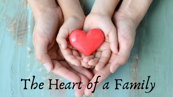 The Heart of a Family