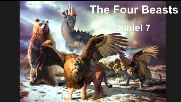 The Four Beasts - Daniel 7