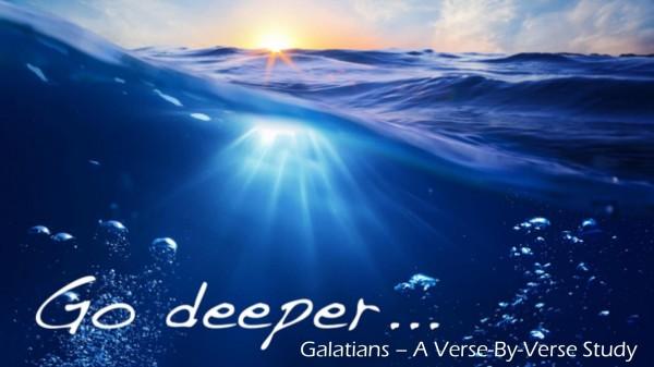 Go Deeper: Galatians 10-30-16