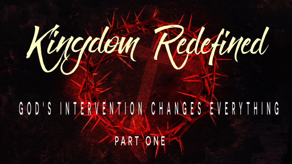 God's Intervention Changes Everything, part One