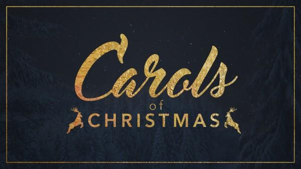 Carols of Christmas part 1