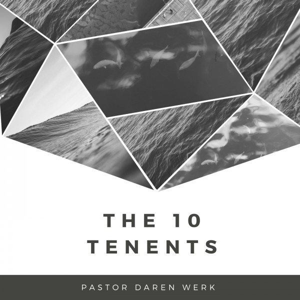 The 10 Tenents- June 3, 2018