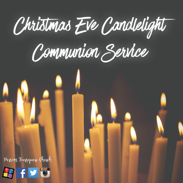 Christmas Eve Candlelight Communion Service