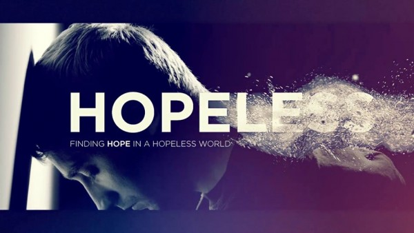 hope-in-a-hopeless-worldHope in a Hopeless World