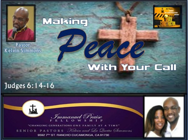 making-peace-with-your-callMaking Peace with Your Call