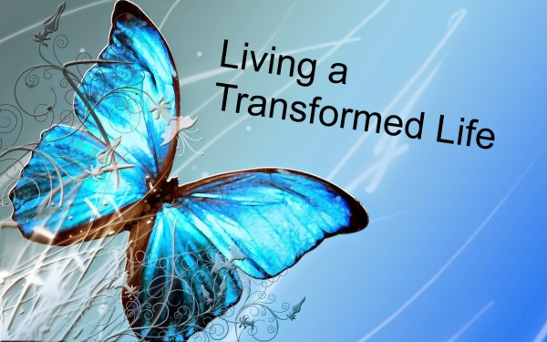 living-the-transformed-lifeLiving The Transformed Life