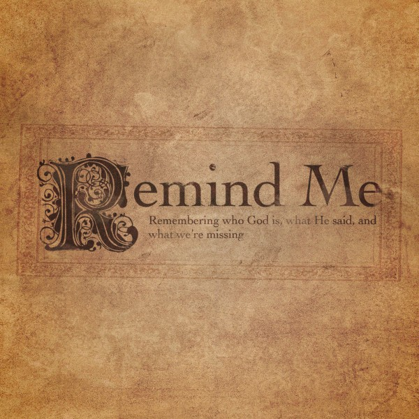 cr-remember-who-god-isCR  Remember.... Who God Is