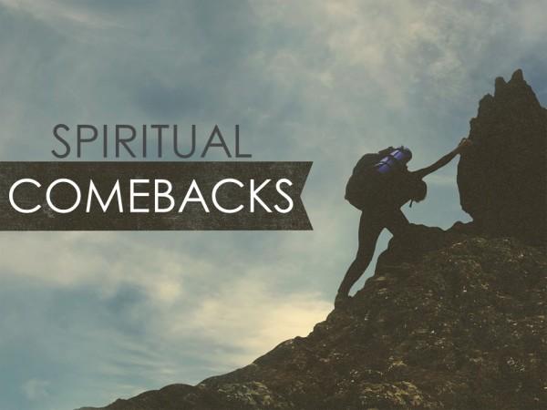 Spiritual Comebacks