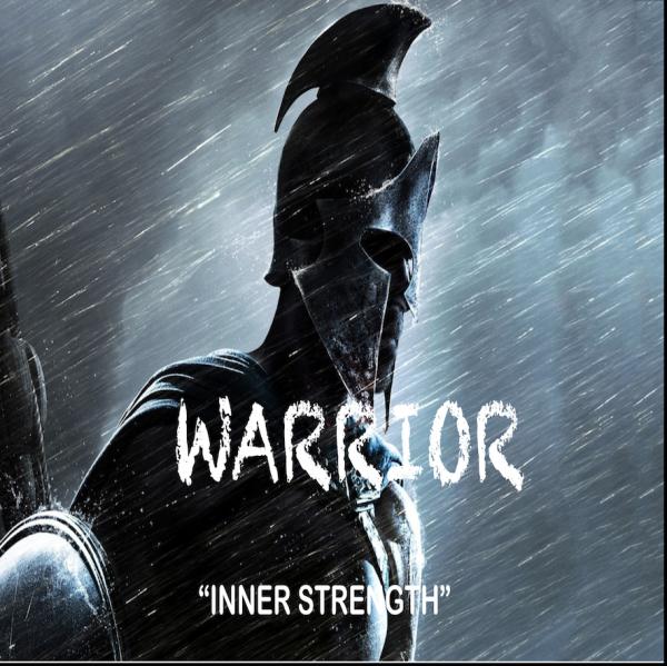 warrior-part-4-inner-strengthWarrior Part 4- Inner Strength
